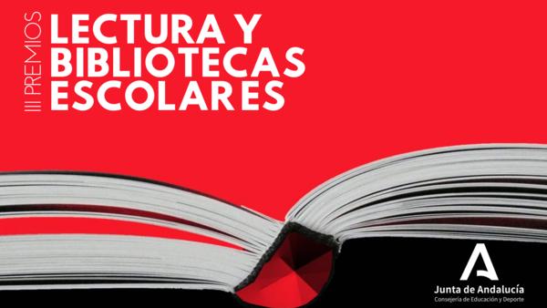 III Premios Bibliotecas Escolares y Fomento de la Lectura