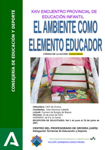 XXIV Encuentro Provincial de Educación Infantil. El ambiente como elemento educador