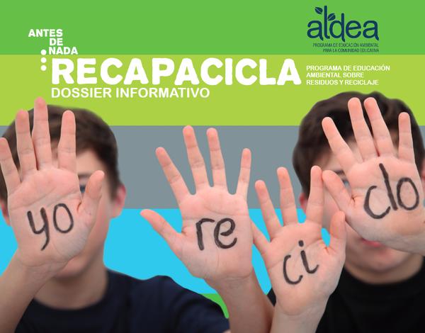 Yo Reciclo Dossier informativo sobre los residuos en Andalucía