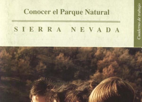 Conocer el Parque Natural Sierra Nevada cuaderno de trabajo