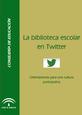 La biblioteca escolar en Twitter