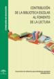 Contribución de la biblioteca escolar al fomento de la lectura