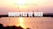 Tradicion oral Roquetas de Mar