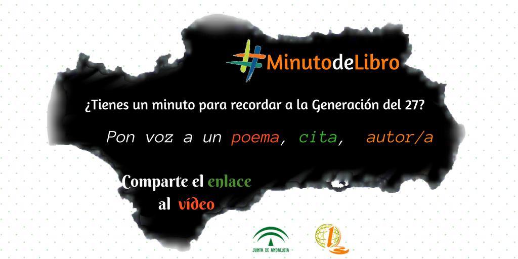 Campaña #MinutodeLibro, fomentar la lectura y el conocimiento de la obra de los autores y autoras del 27