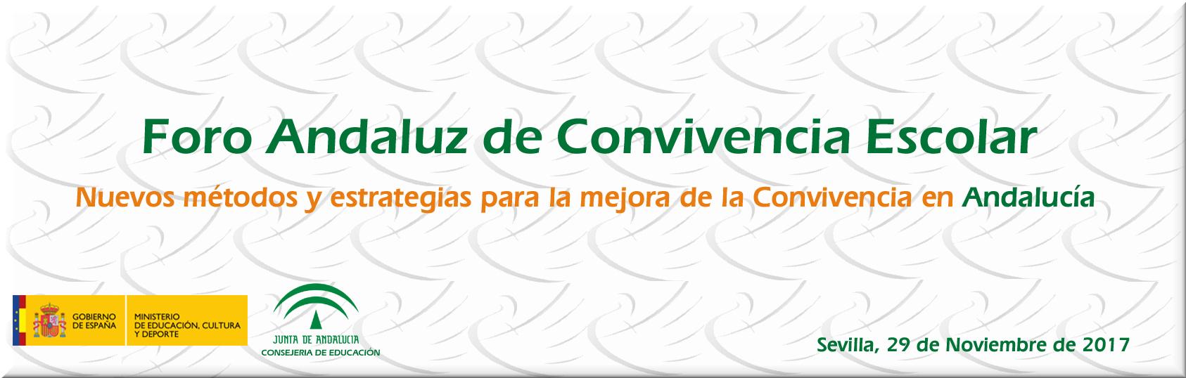 Foro Andaluz de Convivencia Escolar. 29 de noviembre de 2017 - Sevilla