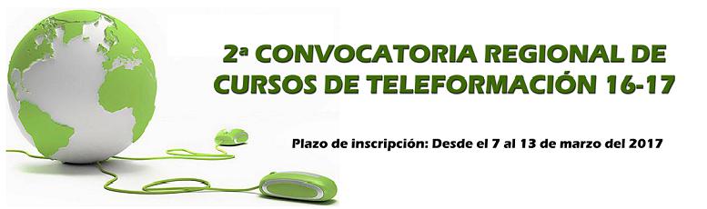 2ª Convocatoria regional de cursos de teleformación 2016/17