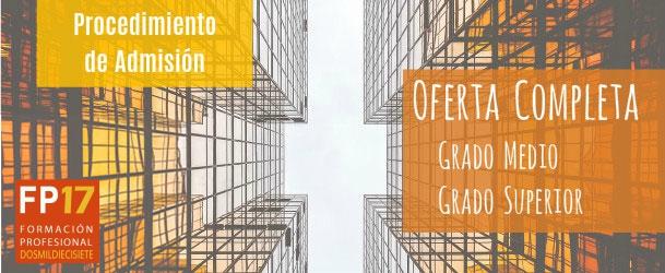 Formación Profesional: Oferta Completa Grado Medio y Grado Superior