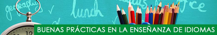 Buenas prácticas en la enseñanza de lengua extranjera