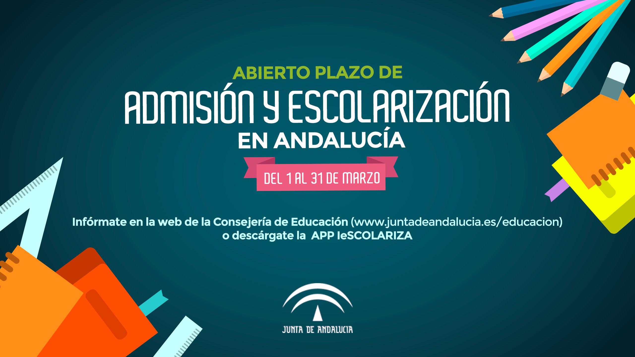 Escolarización: Admisión y escolarización en Andalucía. Del 1 al 31 de marzo