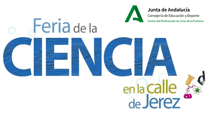 IX FERIA DE LA CIENCIA EN LA CALLE DE JEREZ