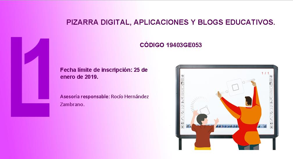 PIZARRA DIGITAL, APLICACIONES Y BLOGS EDUCATIVOS