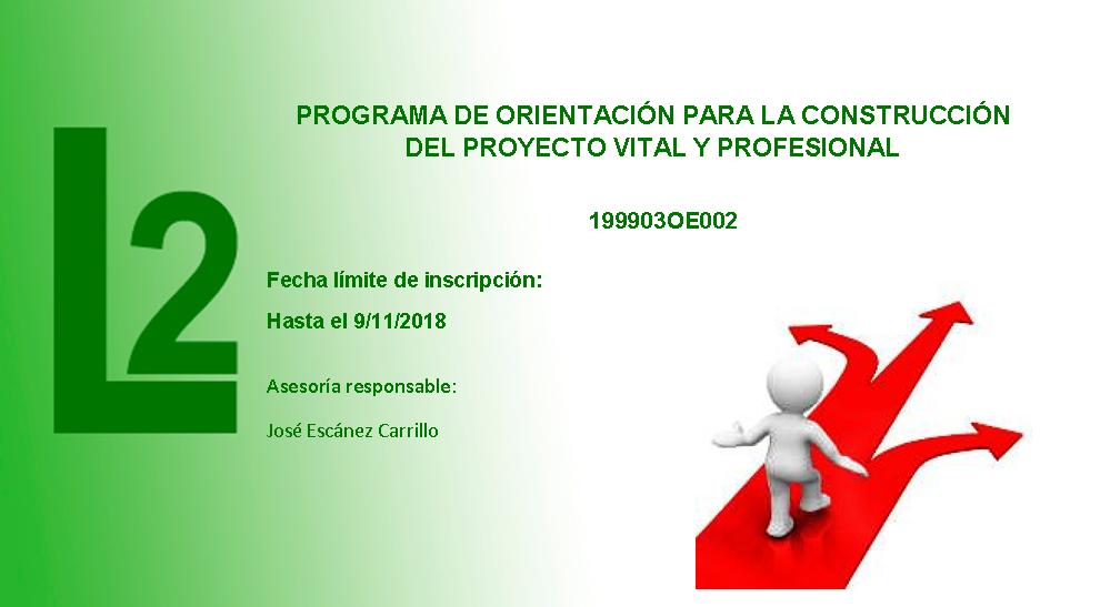 PROGRAMA DE ORIENTACIÓN PARA LA CONSTRUCCIÓN DEL PROYECTO VITAL Y PROFESIONAL