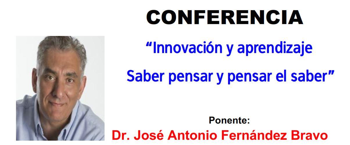 """Conferencia """"Innovación y aprendizaje Saber pensar y pensar el saber"""""""