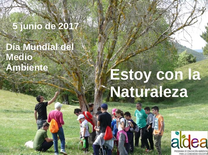 Día Mundial del Medio Ambiente. 5 de junio. Estoy con la Naturaleza