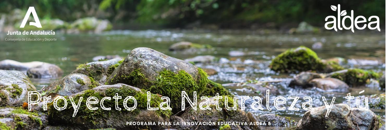 Proyecto la Naturaleza y tú