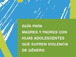 recursos_familias_sexualidad (guia_familia_hijas_sufren_violencia.jpg)