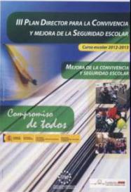 III Plan Director para la Convivencia y Mejora de la Seguridad Escolar (cartel_2012-2013.jpg)
