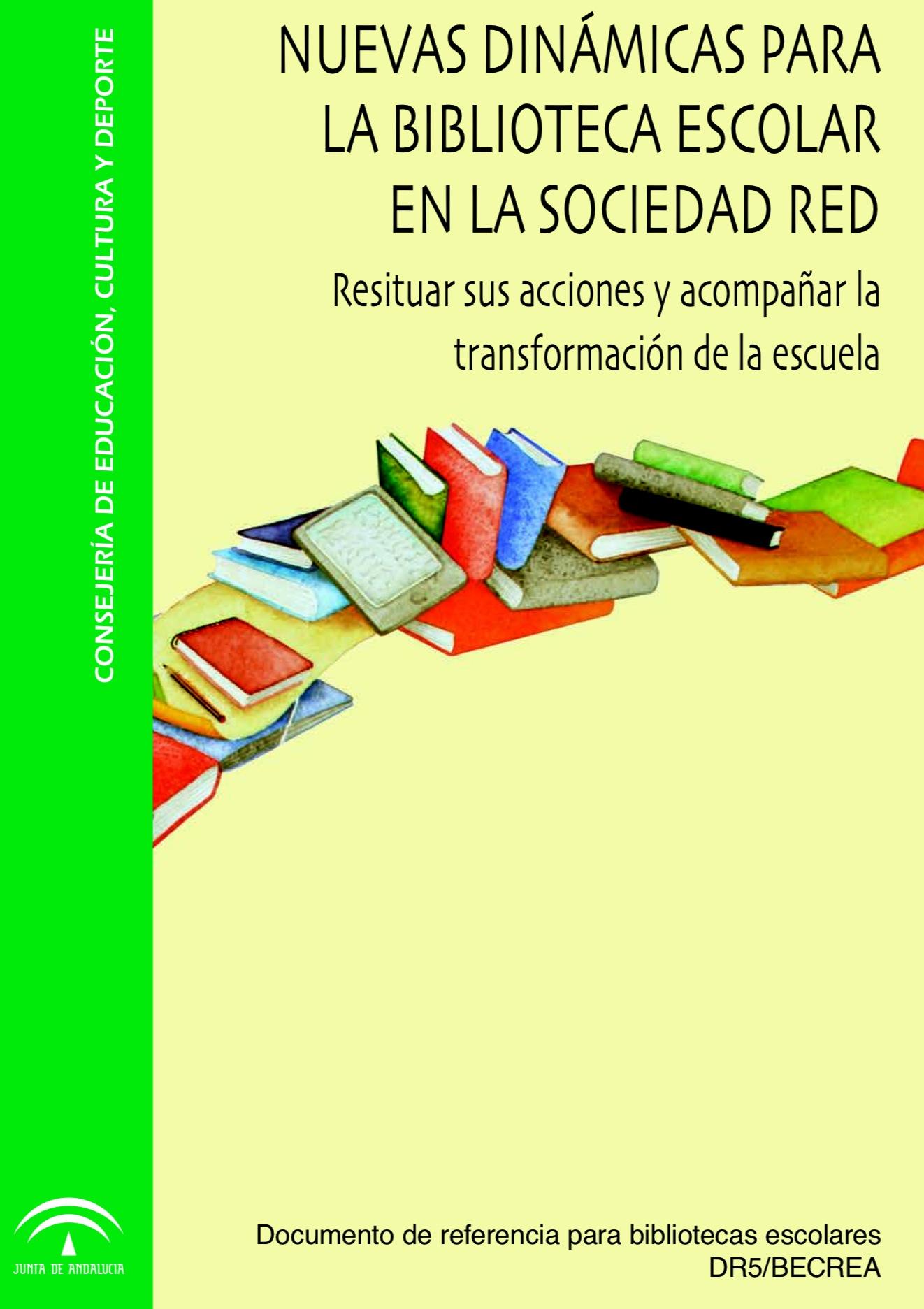 Nuevas dinámicas para la biblioteca escolar en la sociedad red (dr5becrea.PNG)