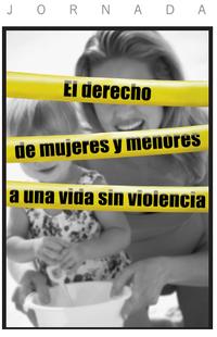 Jornadas El Derecho de las mujeres a una vida sin violencia (Imagen_diptico_mujeres_menores_violencia.PNG)