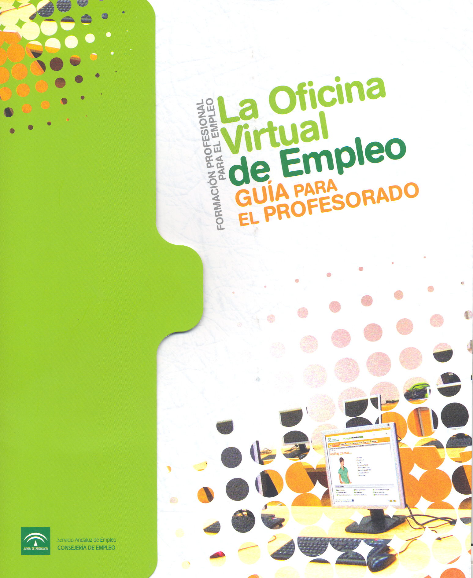 Junta de andaluc a la oficina virtual de empleo folleto for Oficina virtual paro
