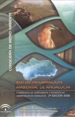 Red de Información Ambiental de Andalucía : Compendio de cartografía y estadísticas ambientales de Andalucía. (2ª ed.)