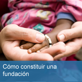 Constituir una fundación
