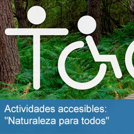 Naturaleza para todos: Actividades accesibles