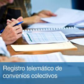 Registro telemático de convenios colectivos