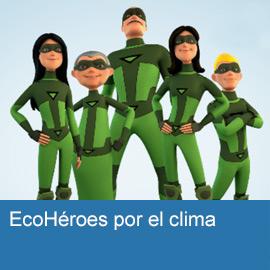 EcoHéroes por el clima