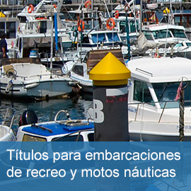 Obtención de títulos para el gobierno de embarcaciones de recreo y motos náuticas