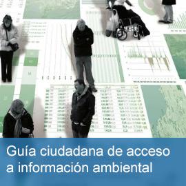 Guía ciudadana para el ejercicio del derecho de acceso a la información ambiental en Andalucía