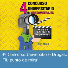 4º Concurso Universitario Drogas: Tu punto de mira
