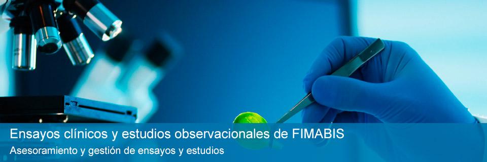Ensayos clínicos y estudios observacionales de FIMABIS