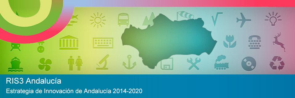 RIS3 Andalucía: Estrategia de Innovación de Andalucía 2014-2020