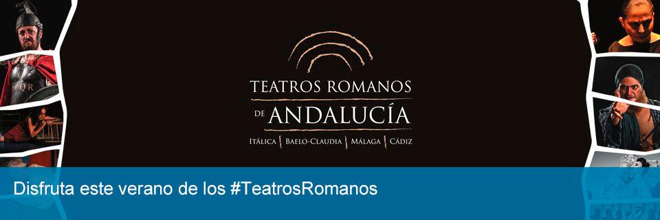 Disfruta este verano de los Teatros Romanos