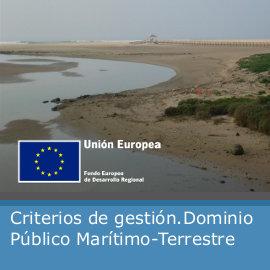 Criterios de gestión del Dominio Público Marítimo-Terrestre