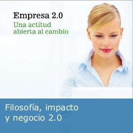 Filosofía, impacto y negocio 2.0