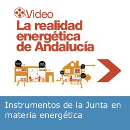 "Video ""Realidad Energética de Andalucía"""