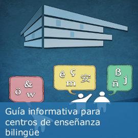 Guía informativa para centros de enseñanza bilingüe