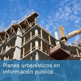 Planes urbanísticos en información pública