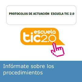 Escuela TIC 2.0: protocolos de actuación