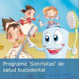 """Programa """"SONRISITAS"""" de la salud bucodental"""