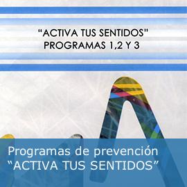 """Programas de prevención """"ACTIVA TUS SENTIDOS"""""""