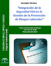 Jornada Técnica: Integración de la Seguridad Vial en la Gestión de la Prevención de Riesgos Laborales