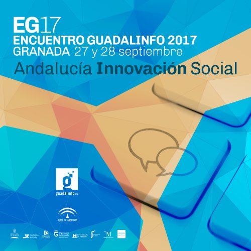 EG17: Encuentro Guadalinfo 2017 Andalucía Innovación Social