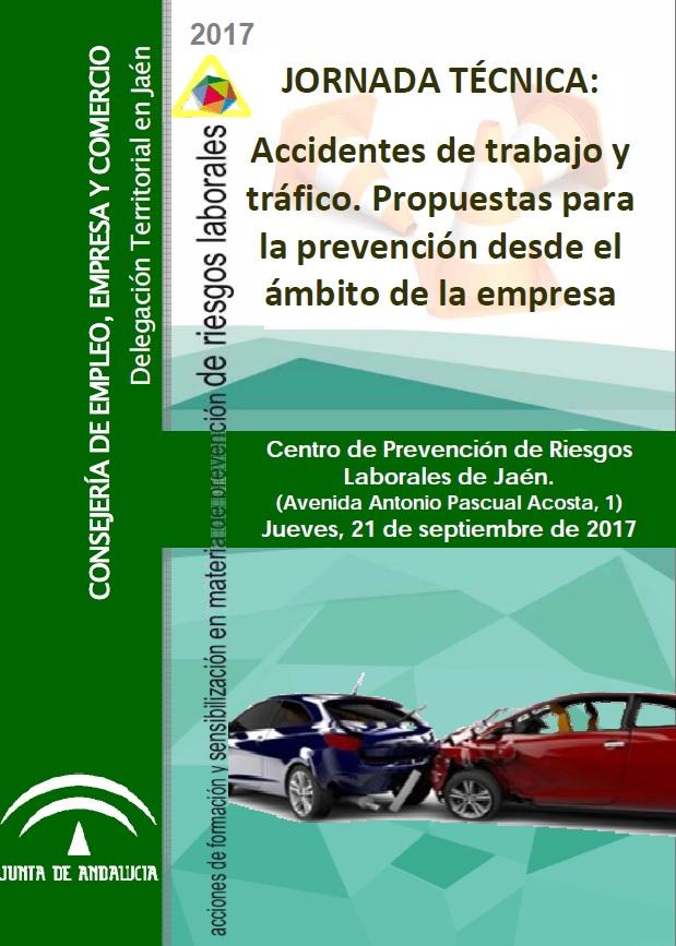 Jornada técnica 'Accidentes de trabajo y tráfico. Propuestas para la prevención desde el ámbito de la empresa'