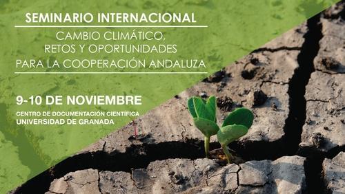 Seminario internacional 'Cambio climático, retos y oportunidades para la cooperación andaluza'