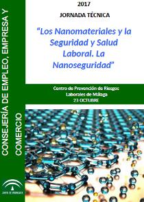 Jornada técnica: Los Nanomateriales y la Seguridad y Salud Laboral. La Nanoseguridad