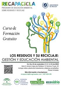Curso de formación 'Los residuos y su reciclaje: gestión y educación ambiental'. Universidad de Málaga