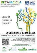 """Curso:""""Los residuos y su reciclaje: gestión y educación ambiental"""". Universidad Pablo de Olavide"""